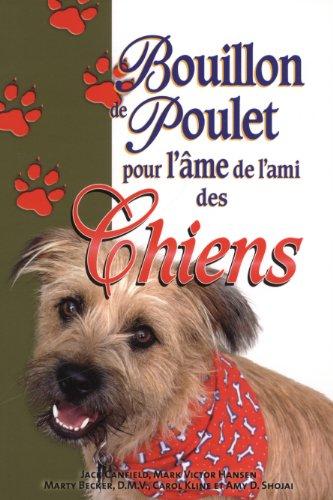 BOUILLON POULET AME DE L AMI DES CHIENS: COLLECTIF
