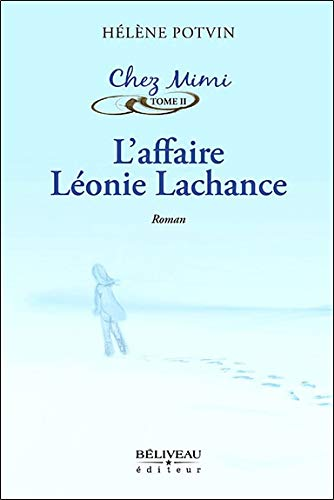9782890924307: L'affaire Léonie Lachance