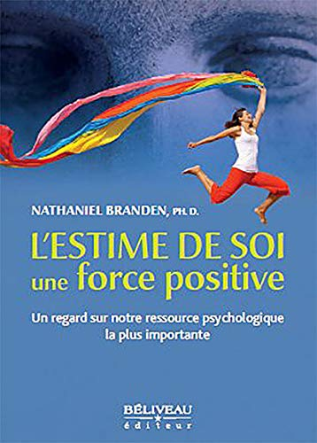 9782890924703: L'estime de soi une force positive