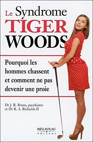 SYNDROME TIGER WOODS -LE-: BRUNS J R RICHARDS R