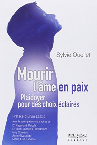 MOURIR L AME EN PAIX: OUELLET SYLVIE