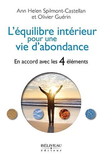 9782890927216: L'équilibre intérieur pour une vie d'abondance - En accord avec les 4 éléments