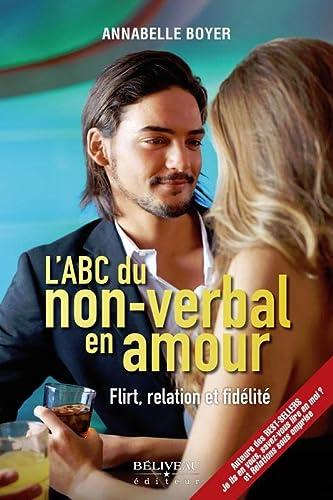 ABC DU NON VERBAL EN AMOUR -L-: BOYER ANNABELLE