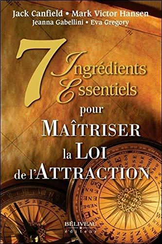 7 INGREDIENTS ESSENTIELS POUR MAITRISER: COLLECTIF
