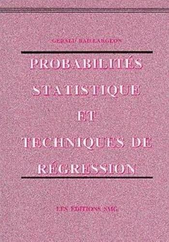 probabilites statistique et techniques de regression: Baillargeon