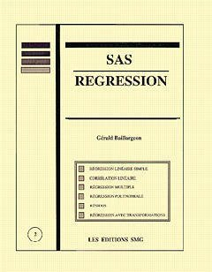 SAS régression: Régression linéaire simple et régression multiple (2890940489) by Baillargeon