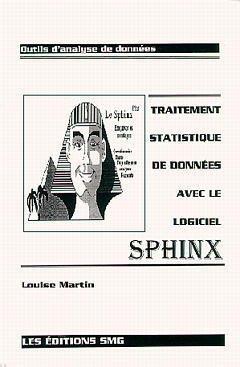 9782890940895: Traitement statistique de donnees avec le logiciel sphinx (French Edition)