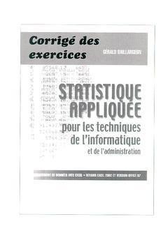 9782890941410: statistique appliquee pour les techniques de l'informatique et de l'administration corriges des exer