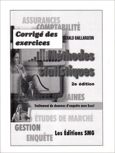 Methodes Statistiques Traitement de Donnees d'Enquete avec Excel Corrige Detaille des Exercices d'Ap (French Edition) (2890941620) by [???]