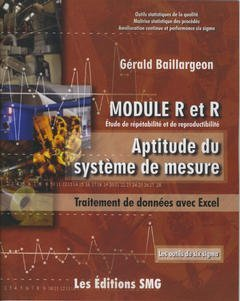 Module R et R Etude de Repetabilite et de Reproductibilite Aptitude du Systemede Mesure Traitement d (French Edition) (2890941744) by [???]