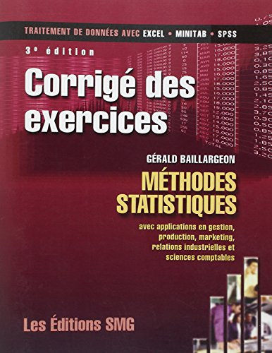 9782890941908: Corrige des Exercices Methodes Statistiques avec Applications en Gestion Production Marketing Relati (French Edition)