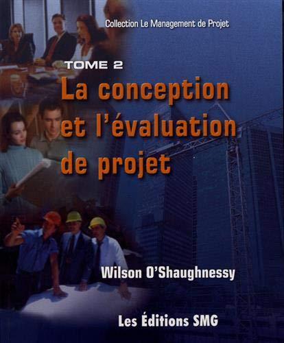 CONCEPTION ET L EVALUATION DE PROJET T02: O SHAUGHNESSY WILSON