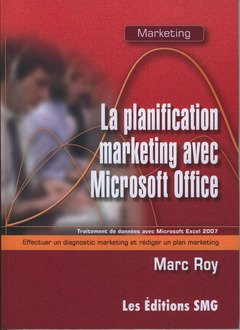 9782890942110: La Planification Marketing avec Microsoft Office. Traitement de Donnees avec Microsoft Excel 2007. E