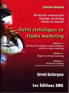 9782890942240: Outils Statistiques en Etudes Marketing Traitement de Donnees avec Excel Spss Recherche Commerciale