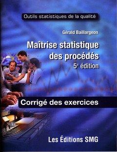 9782890943230: Maitrise Statistique des Procédés - Corrige des Exercices (5. ed.)