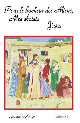 9782890960190: Pour le bonheur des miens, mes choisis, Jésus. : Entretiens spirituels, Volume 2