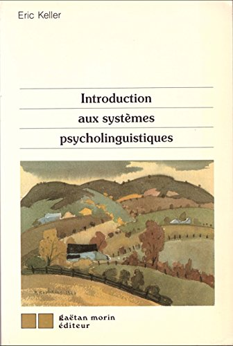 Introduction aux systemes psycholinguistiques (Gaetan Morin): n/a