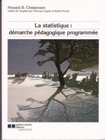 La statistique: D?marche p?dagogique programm?e: Christensen, Howard B