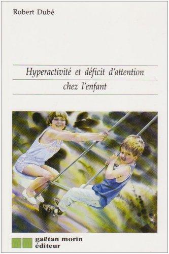 9782891054119: Hyperactivit� et d�ficit d'attention chez l'enfant