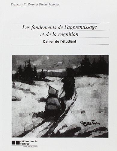 les fondements de l'apprentissage: Dore/Mercier F.Y./P.