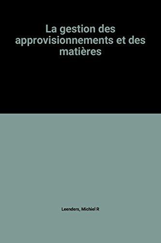 9782891054959: La gestion des approvisionnements et des mati�res