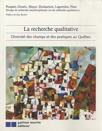 La recherche qualitative (French Edition): Poupart / Groulx