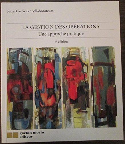 la gestion des operations, une approche pratique: Carrier S.
