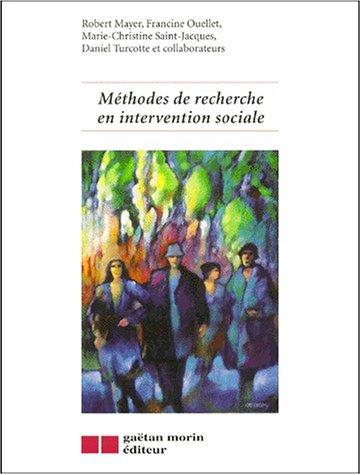 9782891057486: Méthodes de recherche en intervention sociale