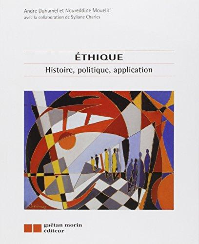 ETHIQUE HISTOIRE POLITIQUE APPLICATION: DUHAMEL MOUELHI