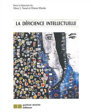 9782891058407: La déficience intellectuelle