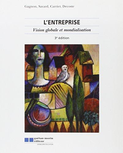 l'entreprise ; manuel (3e ?dition): Paul-Dominique Gagnon