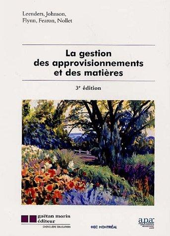 la gestion des approvisionnements et des matières (3e édition)