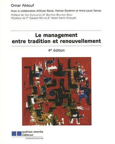 le management entre tradition et renouvellement (4e édition): Omar Aktouf