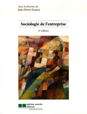 9782891059558: sociologie de l'entreprise 2eme edition