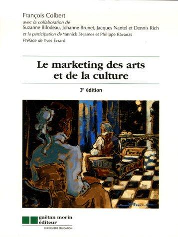 le marketing des arts et de la: Collectif