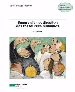 9782891059657: Supervision et direction des ressources humaines, 4e édition
