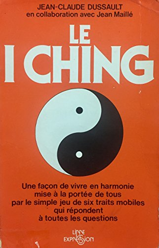 9782891111034: Le I Ching (French Edition)