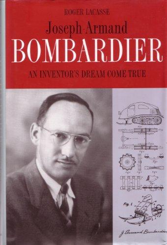 9782891113410: Joseph Armand Bombardier - An Inventor's Dream Come True