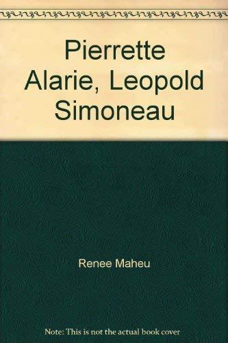 PIERRETTE ALARIE, LEOPOLD SIMONEAU Deux Voix, Un Art: Maheu, Renee