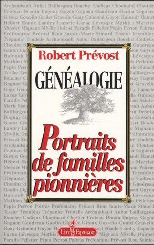 9782891115674: Généalogie. Portraits de Familles Pionnieres T 01