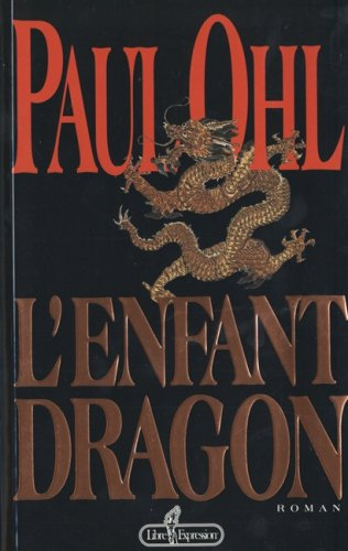 9782891116206: L'enfant dragon (French Edition) - AbeBooks