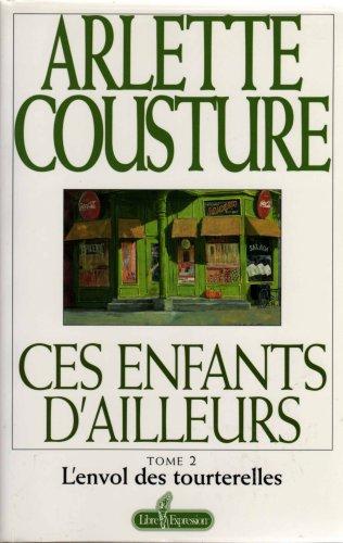9782891116251: Title: Ces Enfants D AilleursTome 2 Lenvol des tourterell