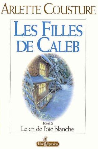 9782891117111: Les Filles de Caleb (Tome 2)