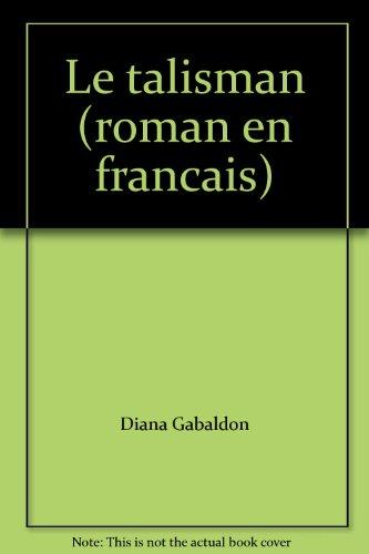 9782891117517: Le talisman (roman en francais)