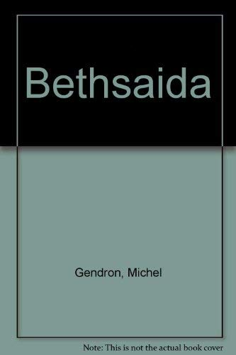 Bethsaida (French Edition): Michel Gendron