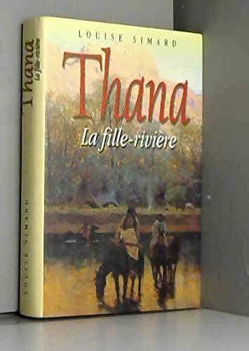 9782891119160: Thana: La Fille-Riviere