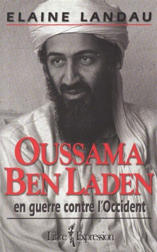 Oussama Ben Laden en guerre contre l'occident