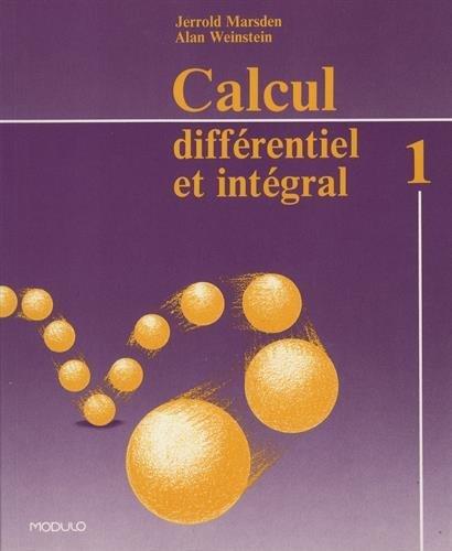 9782891131728: Weinstein, calcul différentiel et intégral, tome 1