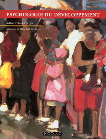 Psychologie du développement (2891136624) by Kathleen Stassen Berger