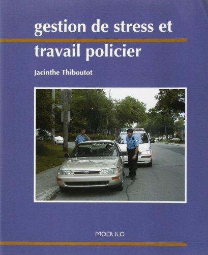 gestion de stress et travail: Thiboutot
